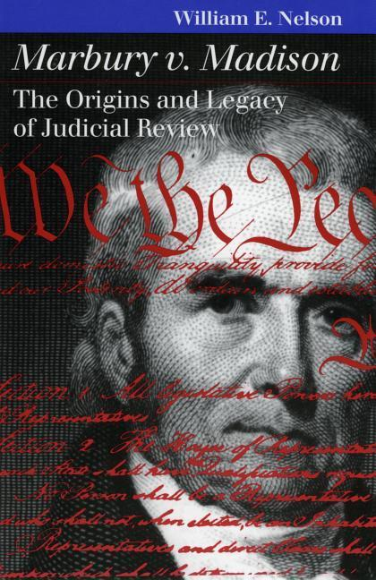 Marbury V. Madison: The Origins and Legacy of Judicial Review als Taschenbuch
