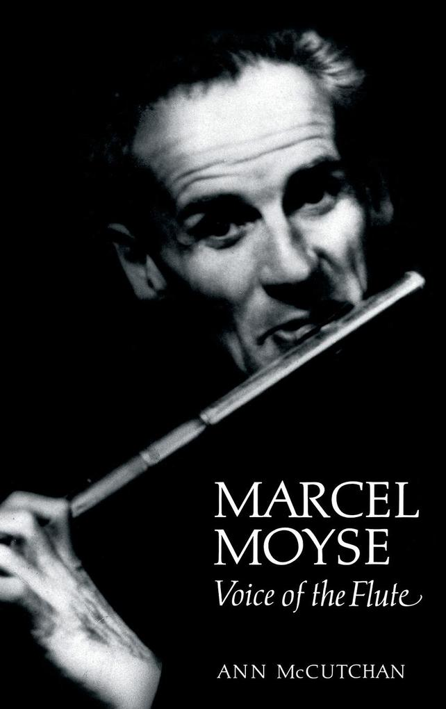 Marcel Moyse: Voice of the Flute als Buch