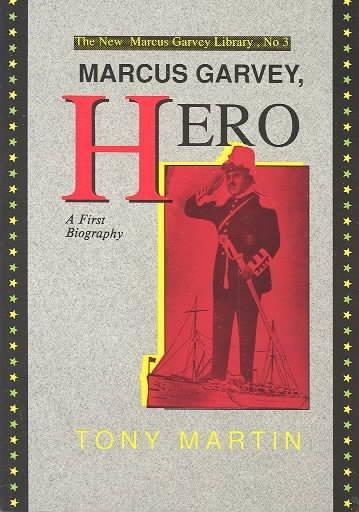 Marcus Garvey, Hero: A First Biography als Taschenbuch