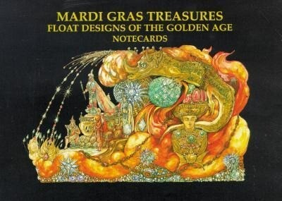 Mardi Gras Treasures: Float Designs of the Golden Age Notecards [With 12 Mixed Cards and] Envelopes als Buch