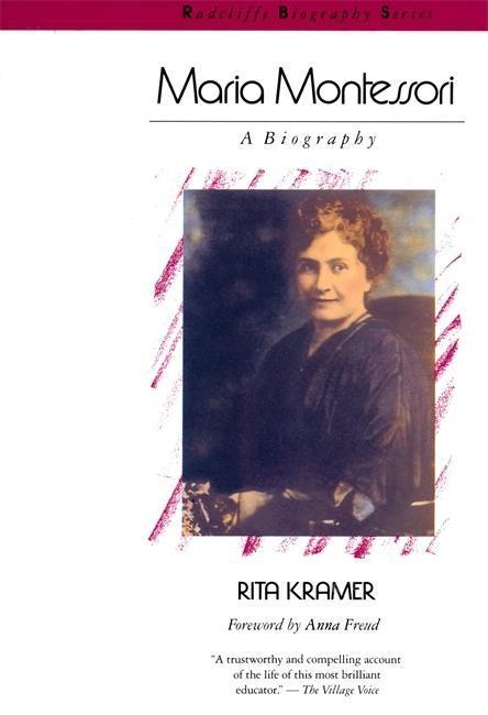 Maria Montessori: A Biography als Taschenbuch