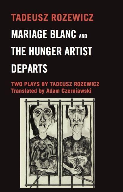 Mariage Blanc & Hunger Artist Departs: Two Plays als Taschenbuch