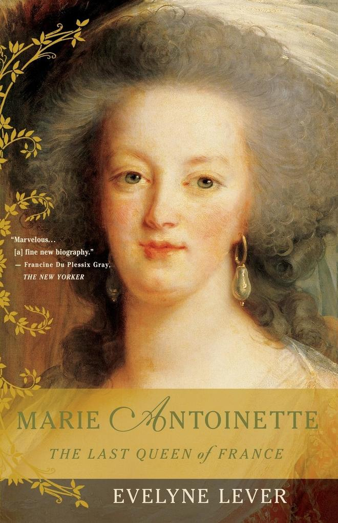 Marie Antoinette: The Last Queen of France als Taschenbuch