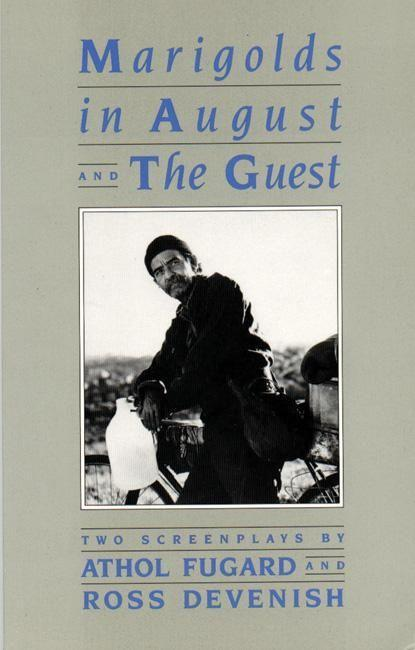 Marigolds in August /The Guest: Two Screenplays als Taschenbuch