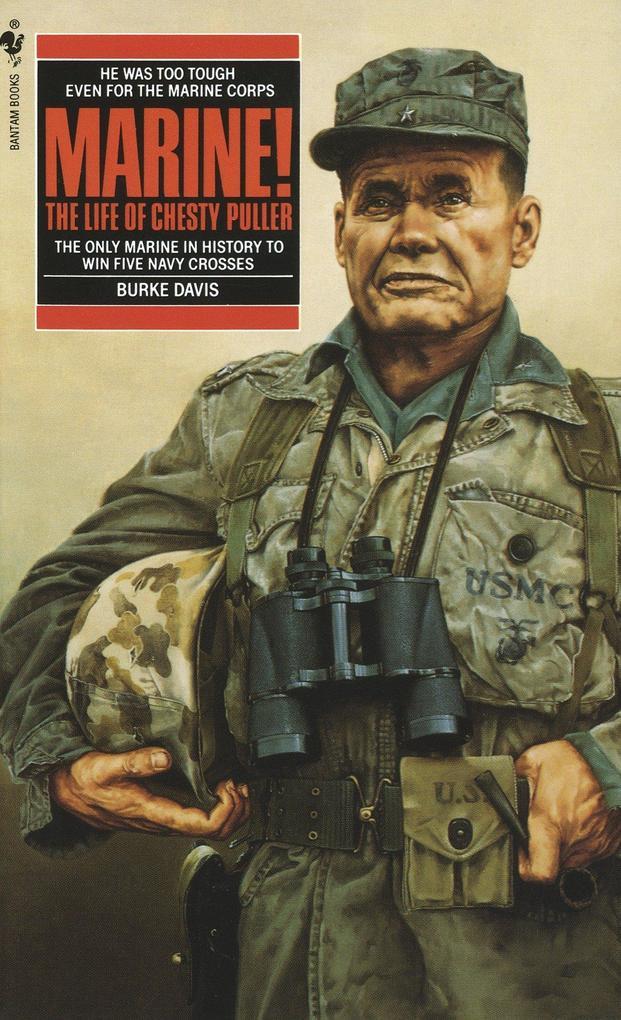 Marine!: The Life of Chesty Puller als Taschenbuch
