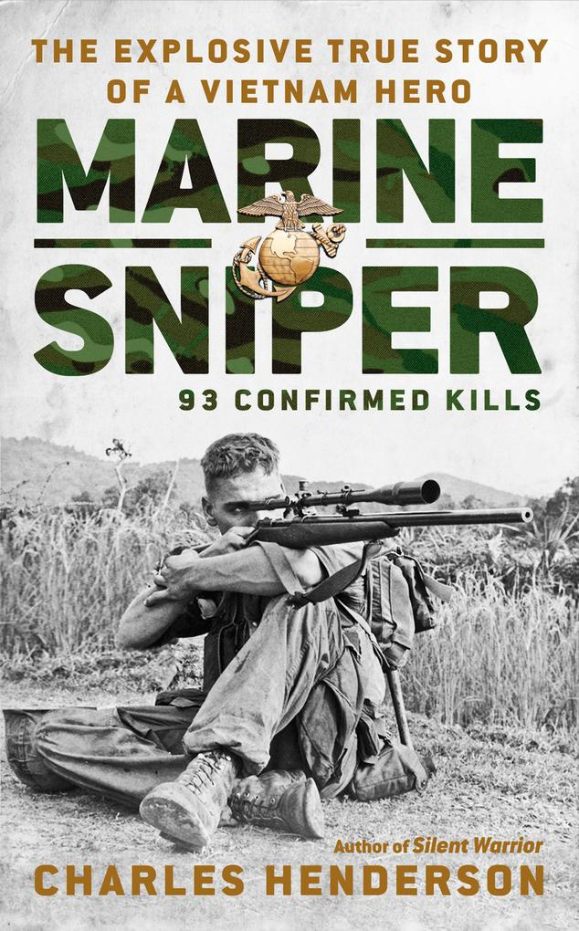 Marine Sniper: 93 Confirmed Kills als Taschenbuch