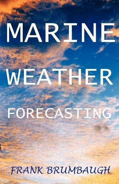 Marine Weather Forecasting als Taschenbuch
