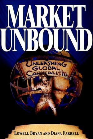 Market Unbound: Unleashing Global Capitalism als Buch