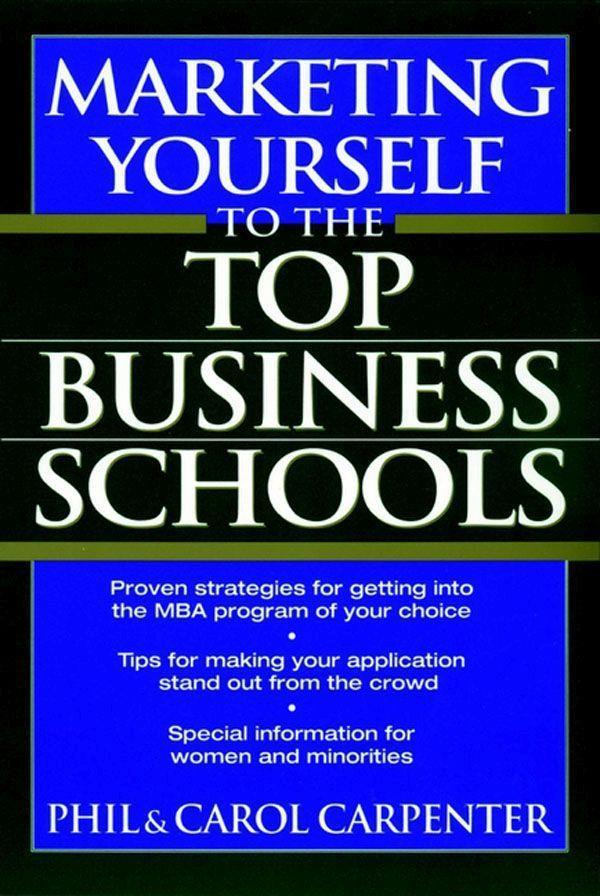 Marketing Yourself to the Top Business Schools als Taschenbuch