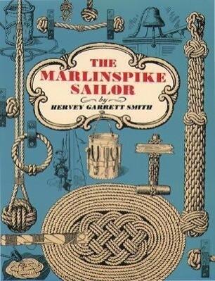 The Marlinspike Sailor als Taschenbuch