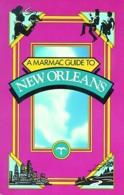 A Marmac Guide to New Orleans 4th Edition als Taschenbuch