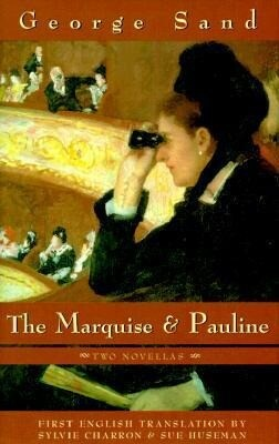 Marquise and Pauline the: Two Novellas als Buch