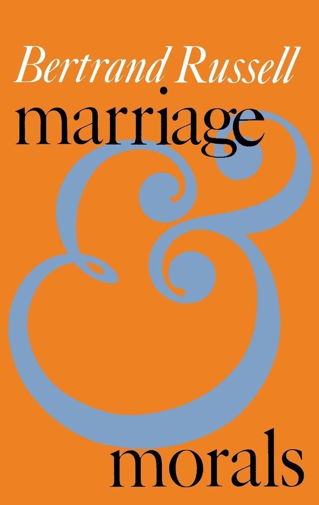 Marriage and Morals als Taschenbuch