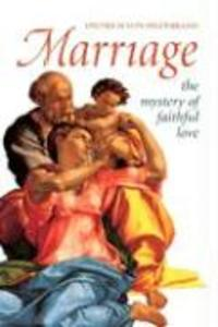 Marriage: The Mystery of Faithful Love als Taschenbuch