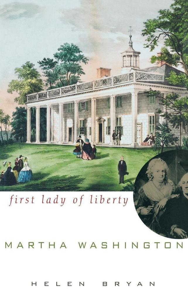 Martha Washington: First Lady of Liberty als Buch
