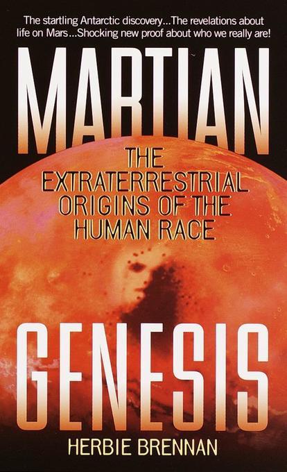 Martian Genesis: The Extraterrestrial Origins of the Human Race als Taschenbuch