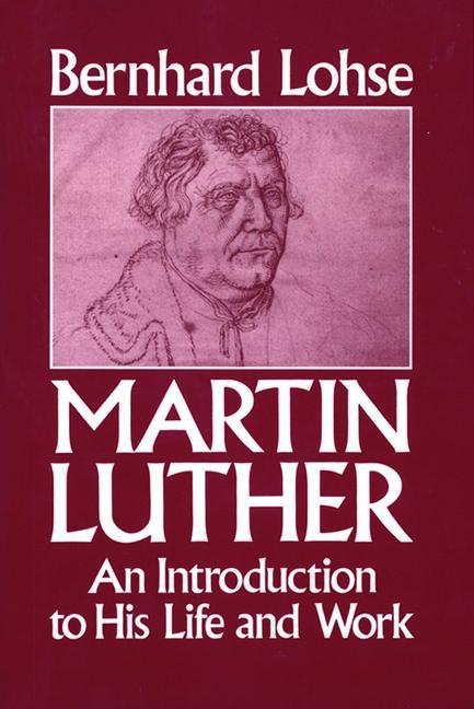 Martin Luther an Introduction to His Life and Work als Taschenbuch