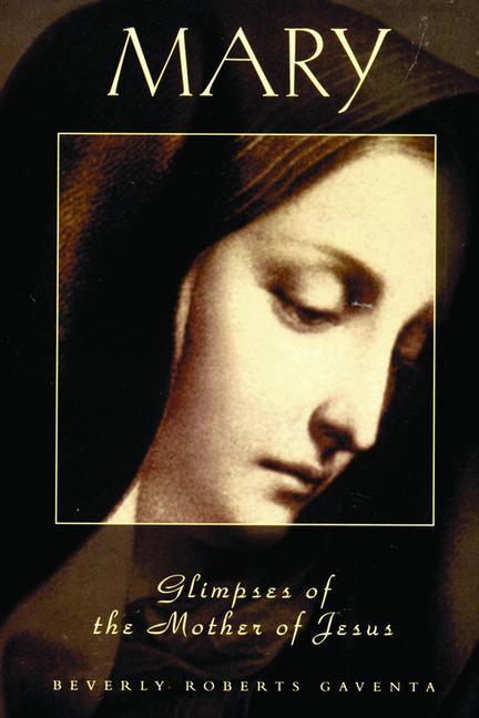 Mary Glimpses of the Mother of Jesus als Taschenbuch