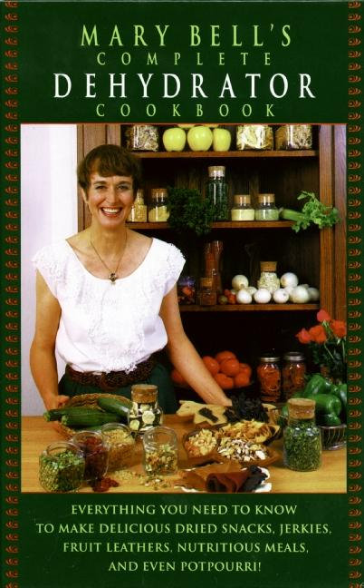 Mary Bell's Comp Dehydrator Cookbook als Buch