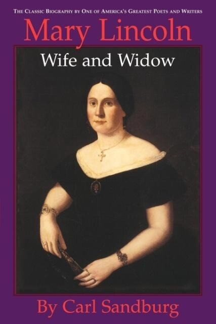 Mary Lincoln: Wife and Widow als Taschenbuch