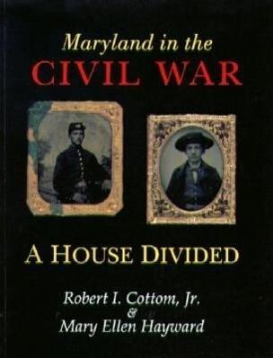 Maryland in the Civil War: A House Divided als Taschenbuch