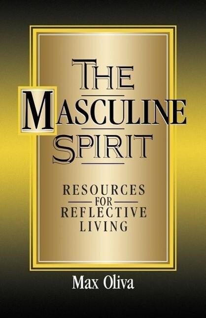 The Masculine Spirit als Taschenbuch