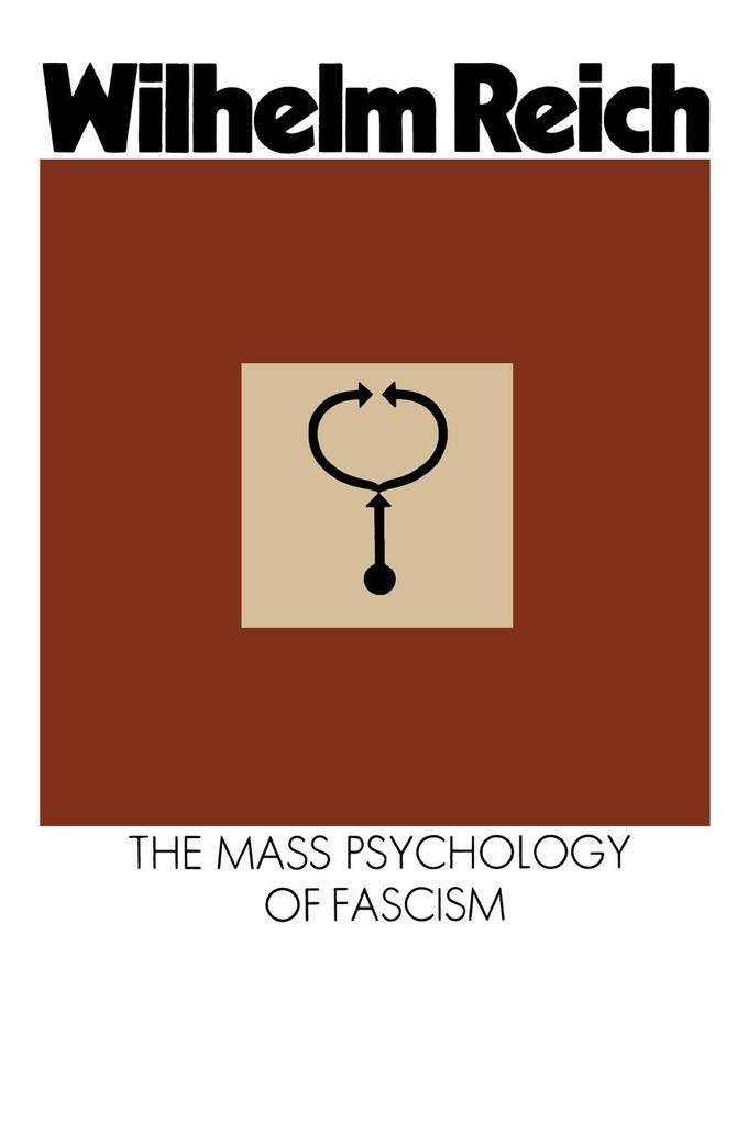 The Mass Psychology of Fascism: Third Edition als Taschenbuch