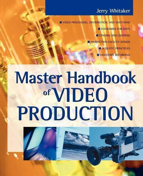Master Handbook of Video Production als Taschenbuch