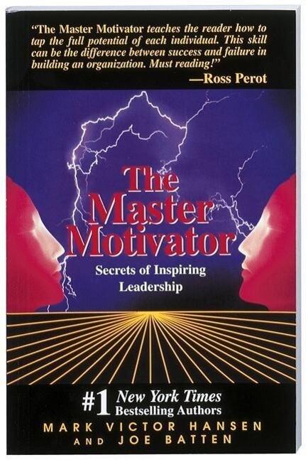 Master Motivator: Secrets of Inspiring Leadership als Taschenbuch