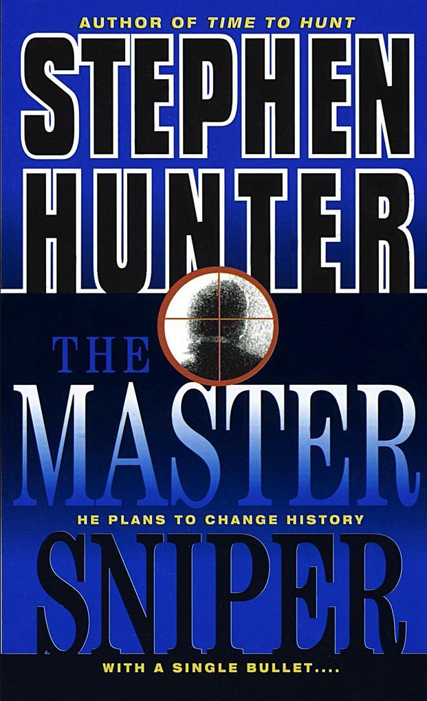 The Master Sniper als Taschenbuch