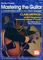 Mastering the Guitar Class Method Level 1, Elementary to 8th Grade Edition als Taschenbuch