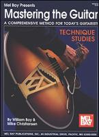 Mastering the Guitar - Technique Studies als Buch