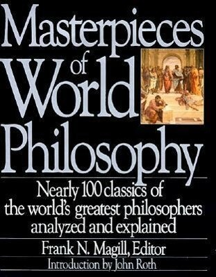 Masterpieces of World Philosophy als Buch