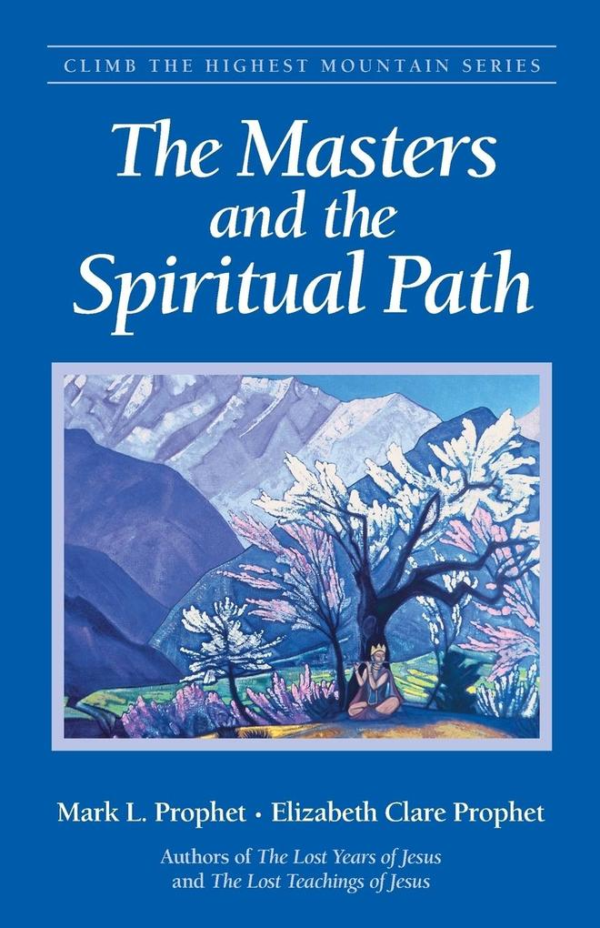 The Masters and the Spiritual Path als Taschenbuch