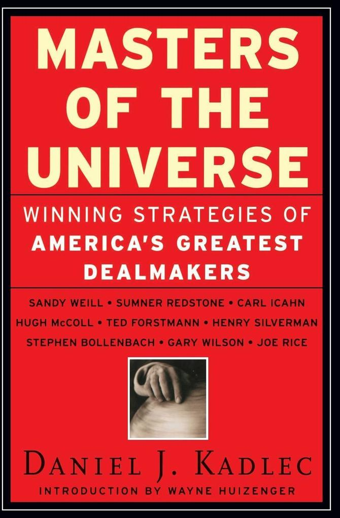 Masters of the Universe: Winning Strategies of America's Greatest Dealmakers als Taschenbuch