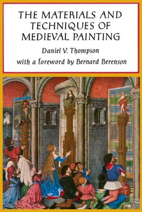 The Materials and Techniques of Medieval Painting als Taschenbuch