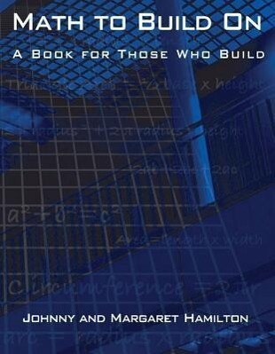 Math to Build on: A Book for Those Who Build als Taschenbuch