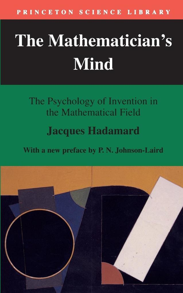 The Mathematician's Mind: The Psychology of Invention in the Mathematical Field als Taschenbuch