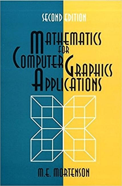 Mathematics for Computer Graphics Applications als Buch