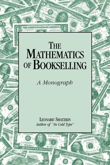 The Mathematics of Bookselling: A Monograph als Taschenbuch