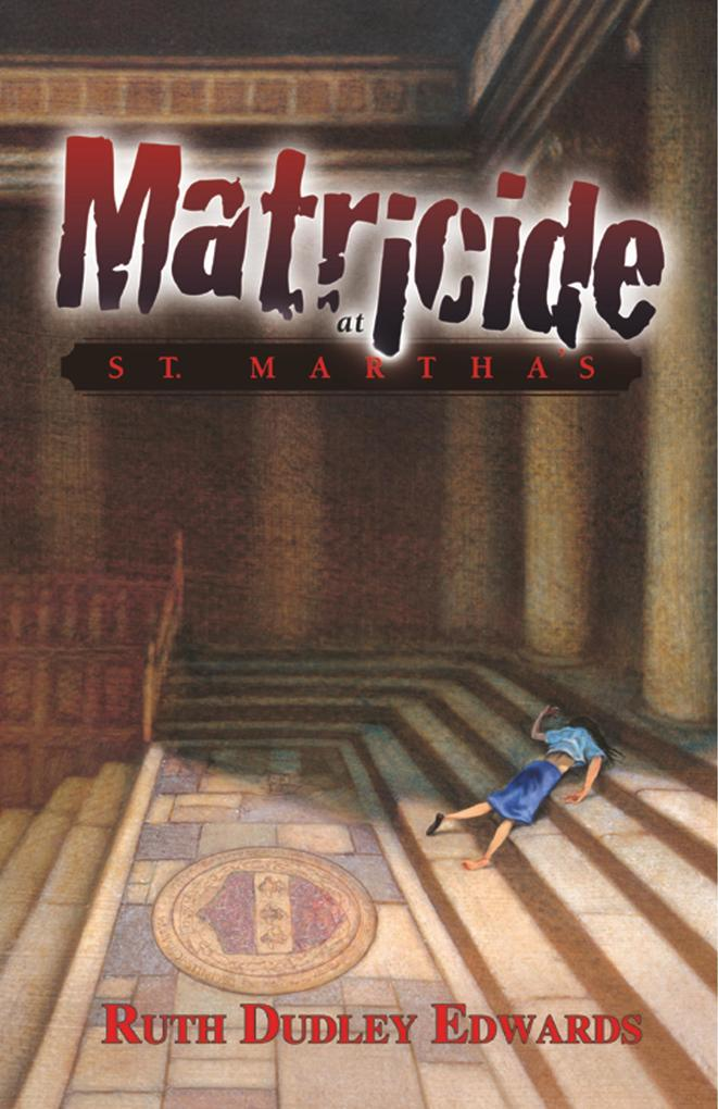 Matricide at St. Martha's als Buch