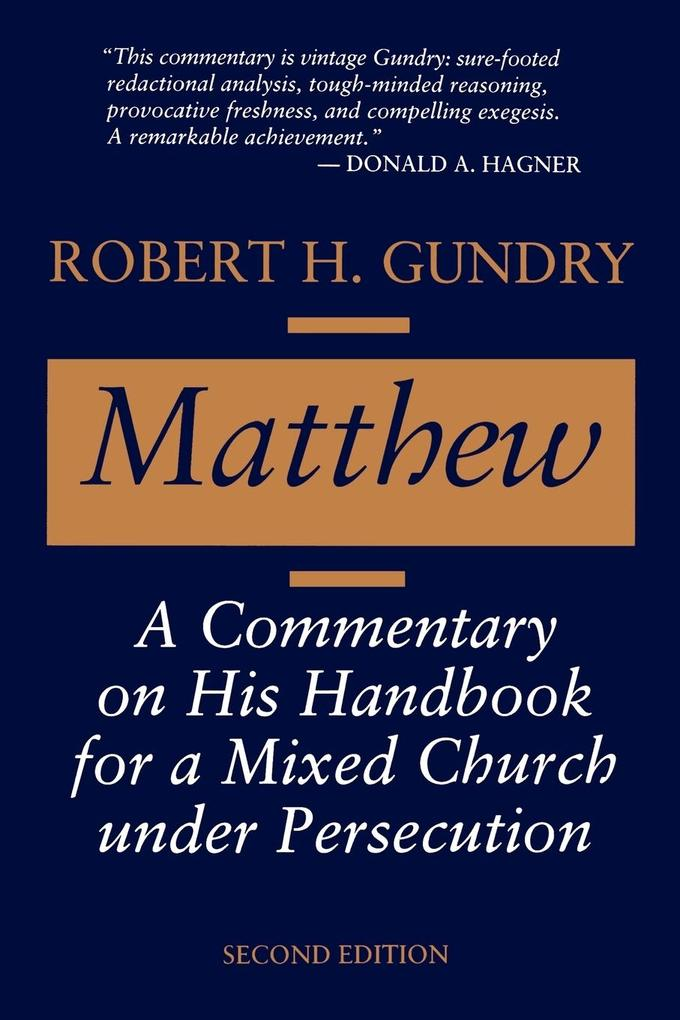 Matthew: A Commentary on His Handbook for a Mixed Church Under Persecution als Taschenbuch