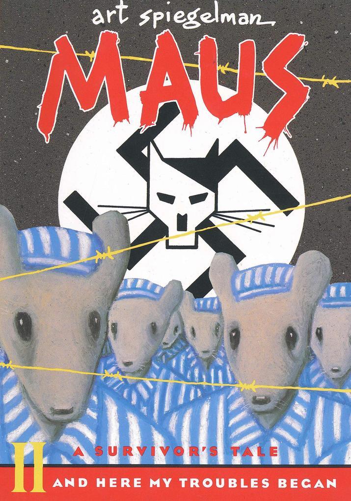 Maus II: A Survivor's Tale: And Here My Troubles Began als Taschenbuch