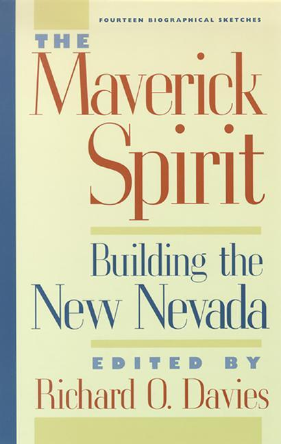 The Maverick Spirit: Building the New Nevada als Taschenbuch