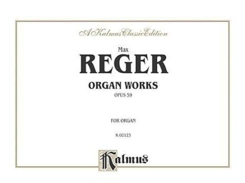 Organ Works, Op. 59: Comb Bound Book als Taschenbuch