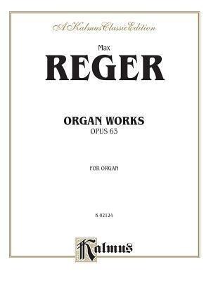 Organ Works, Op. 63 als Taschenbuch