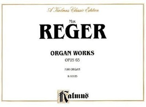 Organ Works, Op. 65: Comb Bound Book als Taschenbuch