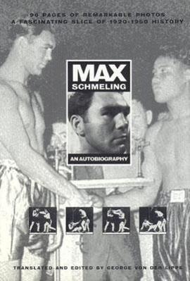 Max Schmeling: An Autobiography als Buch