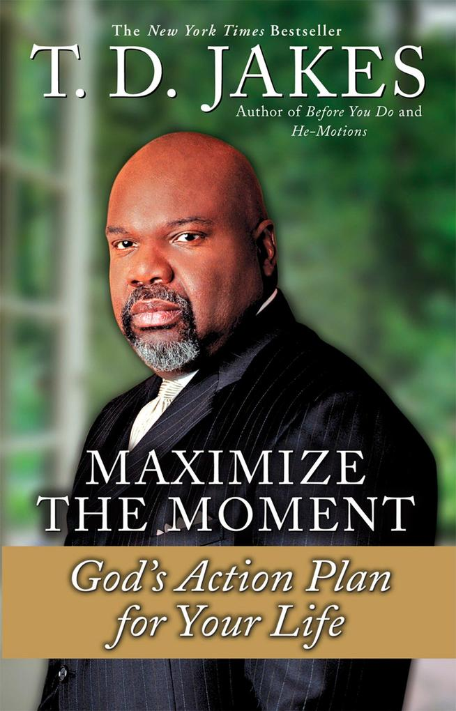 Maximize the Moment: God's Action Plan for Your Life als Taschenbuch