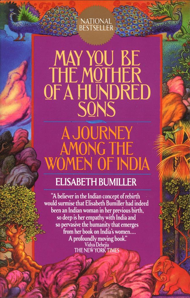 May You Be the Mother of a Hundred Sons: A Journey Among the Women of India als Taschenbuch